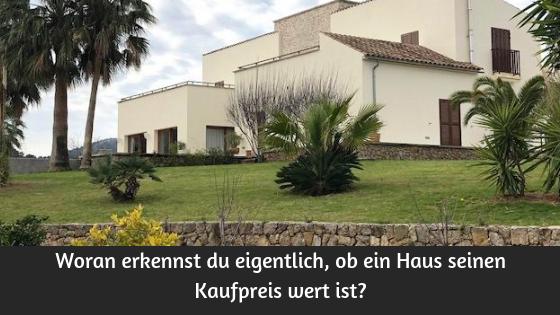 Woran erkennst du eigentlich, ob ein Haus seinen Kaufpreis wert ist? Paul Misar